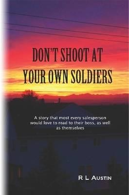 Don't Shoot At Your Own Soldiers