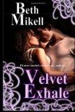 Velvet Exhale
