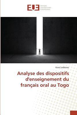 Analyse des Dispositifs d'Enseignement du Français Oral au Togo