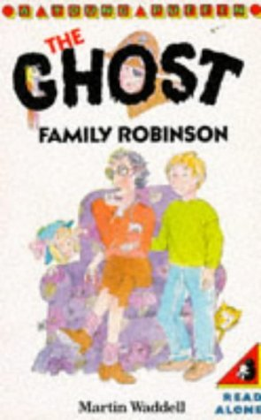 The Ghost Family Robinson