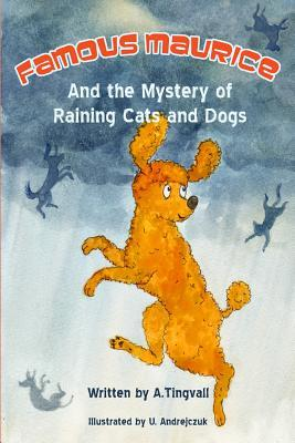 Famous Maurice and the Mystery of Raining Cats and Dogs