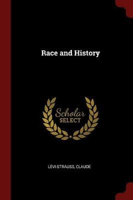Race and History