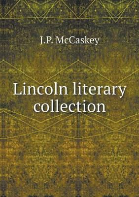 Lincoln Literary Collection