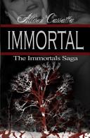 The Immortals Saga
