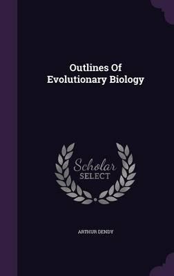 Outlines of Evolutionary Biology