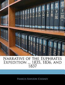 Narrative of the Euphrates Expedition 1835, 1836, And 1837