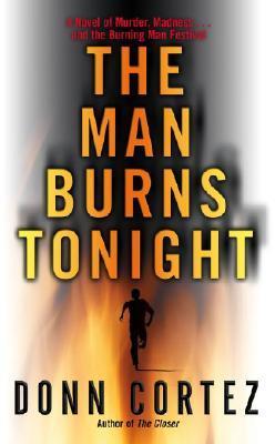 The Man Burns Tonight