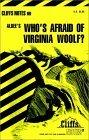 Cliffsnotes Who's Afraid of Virginia Woolf?