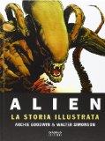 Alien. La storia illustrata