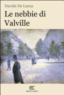 Le nebbie di Valville
