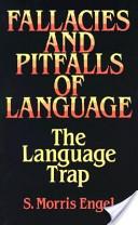 Fallacies and Pitfalls of Language