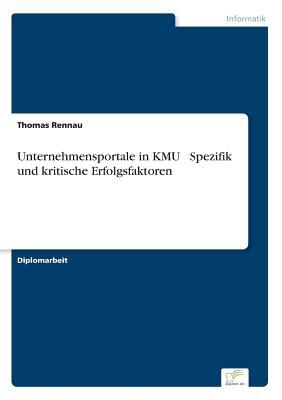 Unternehmensportale in KMU - Spezifik und kritische Erfolgsfaktoren