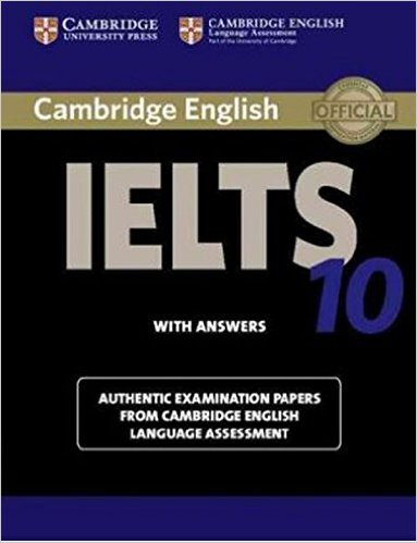 Cambridge IELTS 10: Authentic Examination Papers from Cambridge ESOL