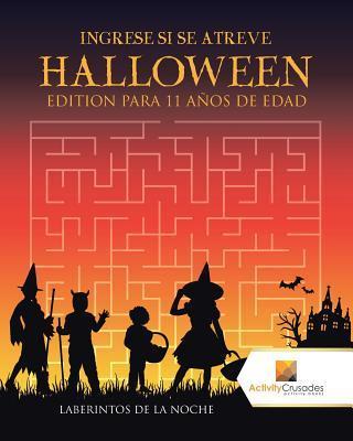 Ingrese Si Se Atreve Halloween Edition Para 11 Años De Edad