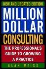 Million Dollar Consulting, New and Updated Edition