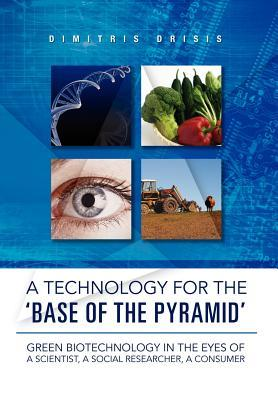 A Technology for the Base of the Pyramid