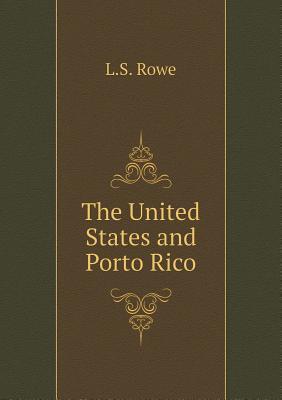 The United States and Porto Rico