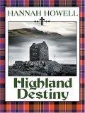 Wheeler Romance - Large Print - Highland Destiny