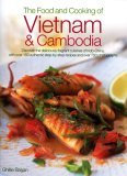 The Food and Cooking of Vietnam and Cambodia