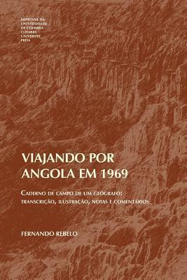 Viajando por Angola em 1969