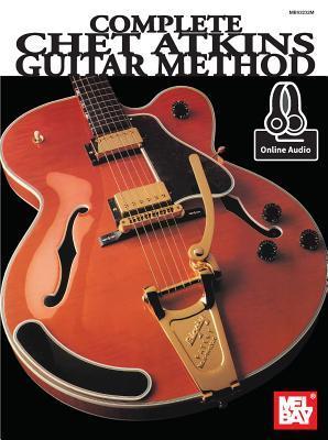 Complete Chet Atkins Guitar Method
