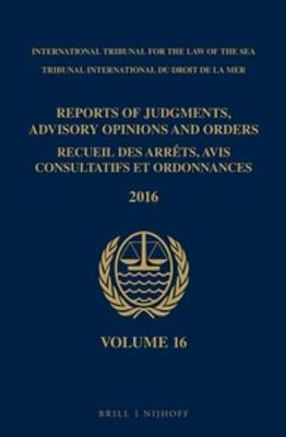 Reports of Judgments, Advisory Opinions and Orders/ Recueil Des Arrêts, Avis Consultatifs Et Ordonnances 2016