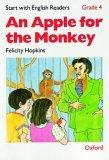 Start with English Readers: Apple for the Monkey Grade 4