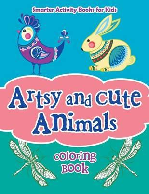Artsy and Cute Animals Coloring Book