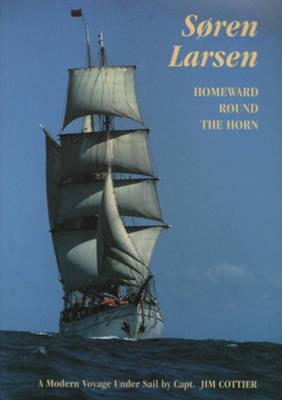 Soren Larsen Homeward Round the Horn
