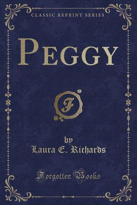 Peggy (Classic Reprint)
