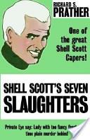 Shell Scott's Seven Slaughters