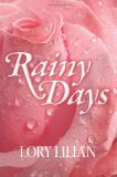 Rainy Days - An Alternative Journey from Pride and Prejudice to Passion and Love.