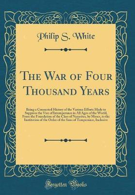 The War of Four Thousand Years