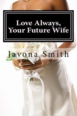Love Always, Your Future Wife