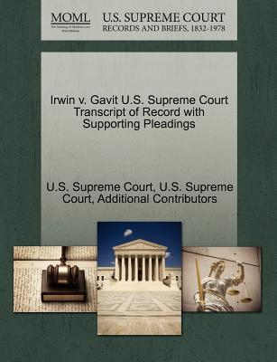 Irwin V. Gavit U.S. Supreme Court Transcript of Record with Supporting Pleadings