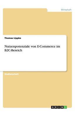 Nutzenpotenziale von E-Commerce im B2C-Bereich