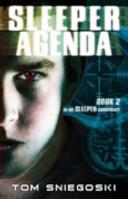 Sleeper Agenda