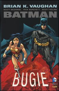 Bugie. Batman