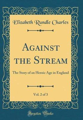 Against the Stream, Vol. 2 of 3