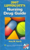 2007 Lippincott's nursing drug guide