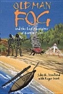 Old man Fog and the last aborigines of Barrow Point