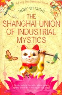 The Shanghai Union of Industrial Mystics