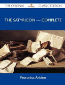The Satyricon ? Complete - The Original Classic Edition