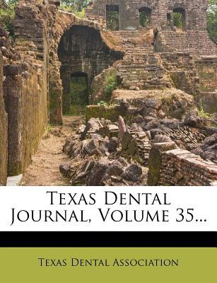 Texas Dental Journal, Volume 35...