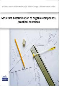 Structure determination of organic compound, pratical exercises