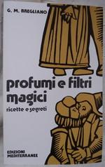 Profumi e filtri magici