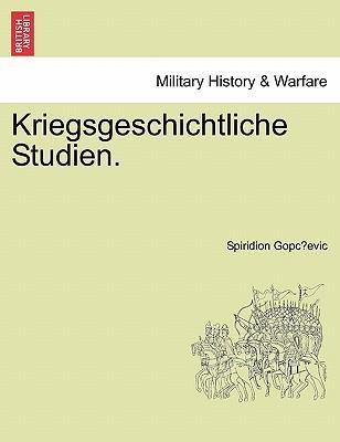 Kriegsgeschichtliche Studien