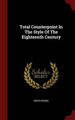 Total Counterpoint in the Style of the Eighteenth Century