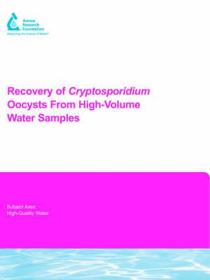 Recovery Of Cryptosporidium Oocysts From High-volume Water Samples