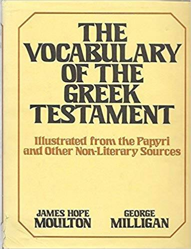 The Vocabulary of the Greek Testament